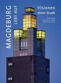 Magdeburg lebt auf