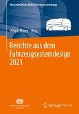 Berichte aus dem Fahrzeugsystemdesign 2021