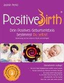 Positive Birth - Dein positives Geburtserlebnis bestimmst Du selbst!
