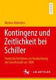 Kontingenz und Zeitlichkeit bei Schiller