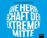 Die Herrschaft der extremen Mitte, Audio-CD