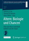 Altern: Biologie und Chancen