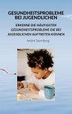 Gesundheitsprobleme bei Jugendlichen (eBook, ePUB)