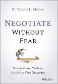 Negotiate Without Fear (eBook, ePUB)