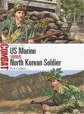US Marine Vs North Korean Soldier: Korea 1950