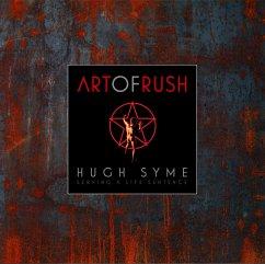 The Art of Rush: Serving a Life Sentence - Syme, Hugh;Humpries, Stephen