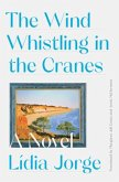 The Wind Whistling in the Cranes