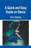 A Quick and Easy Guide on Dance