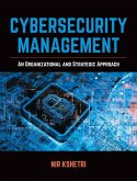 Cybersecurity Management: An Organizational and Strategic Approach