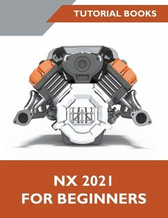 NX 2021 For Beginners - Books, Tutorial