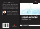 Ultraviolet equipment for groundwater disinfection