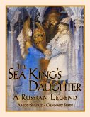 The Sea King's Daughter: A Russian Legend (Standard Edition)