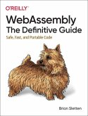 WebAssembly: The Definitive Guide