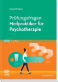 Prüfungsfragen Psychotherapie für Heilpraktiker (eBook, ePUB)