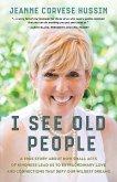 I See Old People