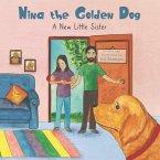 Nina the Golden Dog: A New Little Sister