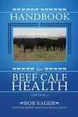 Handbook for Beef Calf Health (Edition 2)