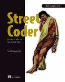 Street Coder: The Rules to Break and How to Break Them