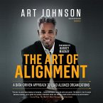 The Art of Alignment: A Data-Driven Approach to Lead Aligned Organizations
