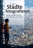 Städte fotografieren (eBook, PDF)