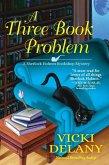 A Three Book Problem: A Sherlock Holmes Bookshop Mystery