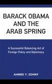 Barack Obama and the Arab Spring (eBook, ePUB)