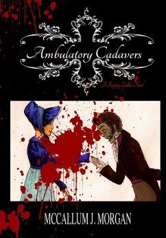 Ambulatory Cadavers (eBook, ePUB) - Morgan, McCallum J.