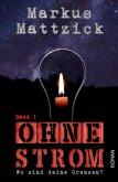 Ohne Strom - Wo sind deine Grenzen? - Band 1 (eBook, ePUB)