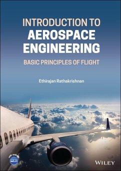 Introduction to Aerospace Engineering (eBook, ePUB) - Rathakrishnan, Ethirajan