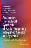 Automated Hierarchical Synthesis of Radio-Frequency Integrated Circuits and Systems