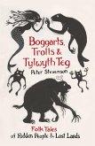 Boggarts, Trolls and Tylwyth Teg