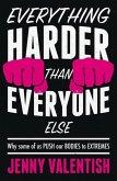 Everything harder than everyone else (eBook, ePUB)