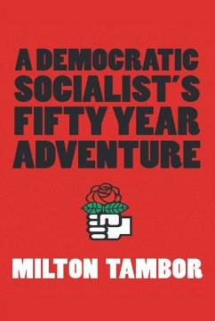 A Democratic Socialist's Fifty Year Adventure