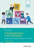 Arbeitsorganisation in der Altenpflege (eBook, ePUB)