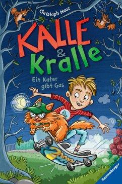 Ein Kater gibt Gas / Kalle & Kralle Bd.1 (Mängelexemplar) - Mauz, Christoph