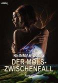 DER MOLS-ZWISCHENFALL (eBook, ePUB)