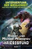 Kriegsgrund: (Unterwerfung der Wirklichkeit Buch 7) LitRPG-Serie (eBook, ePUB)