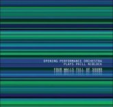 Plays Phill Niblock-Four Walls Full Of Sound