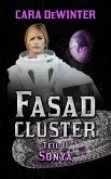 Fasad Cluster Teil II Sonya (eBook, ePUB)