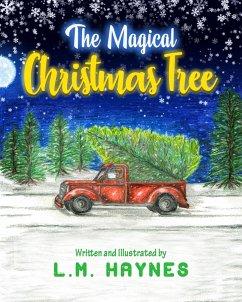 The Magical Christmas Tree (eBook, ePUB) - Haynes, L. M.