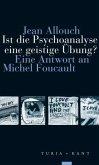 Ist die Psychoanalyse eine geistige Übung?