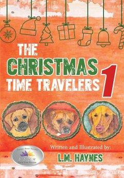 The Christmas Time Travelers 1 (eBook, ePUB) - Haynes, L. M.