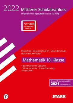 STARK Original-Prüfungen und Training - Mittlerer Schulabschluss 2022 - Mathematik - Realschule/Gesamtschule EK/ Sekundarschule - NRW