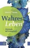 Wahres Leben (eBook, ePUB)