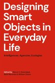 Designing Smart Objects in Everyday Life (eBook, ePUB)