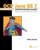 OCP Java SE 7 Programmer II Certification Guide (eBook, ePUB)