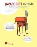 JavaScript on Things (eBook, ePUB)