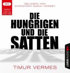 Die Hungrigen und die Satten, 2 MP3-CD (Restauflage) - Vermes, Timur