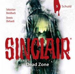 SINCLAIR - Dead Zone - Schuld / Sinclair Bd.1.5 (1 Audio-CD) (Restauflage) - Ehrhardt, Dennis