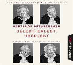 Gelebt, erlebt, überlebt, 5 Audio-CD (Restauflage) - Pressburger, Gertrude; Groihofer, Marlene